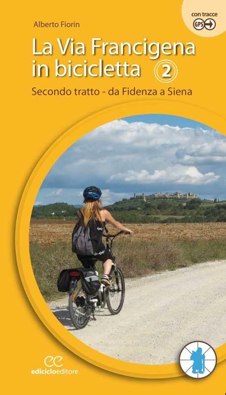 La Via Francigena in bicicletta - 2