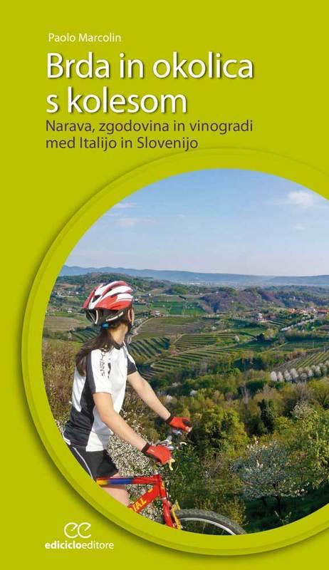 Brda in okolica s kolesom