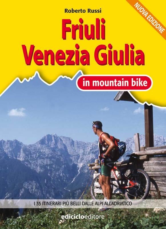 Friuli Venezia Giulia in mountain bike