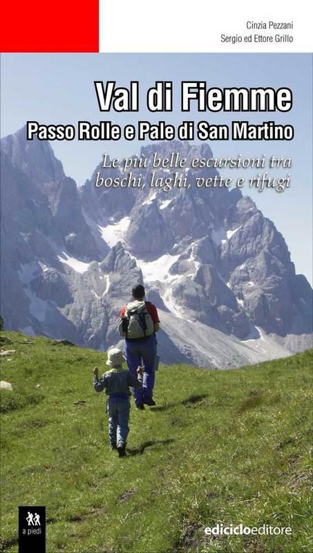 Val di Fiemme Passo Rolle e Pale di San Martino