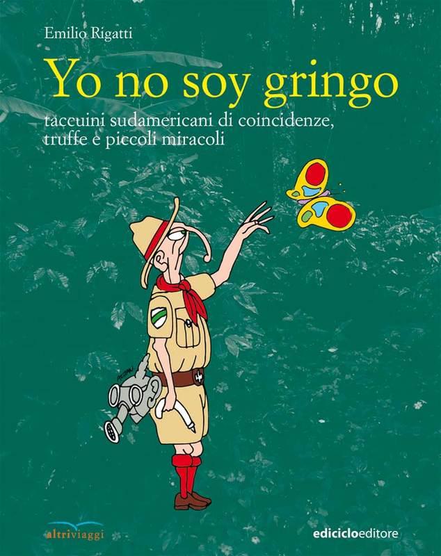 Yo no soy gringo