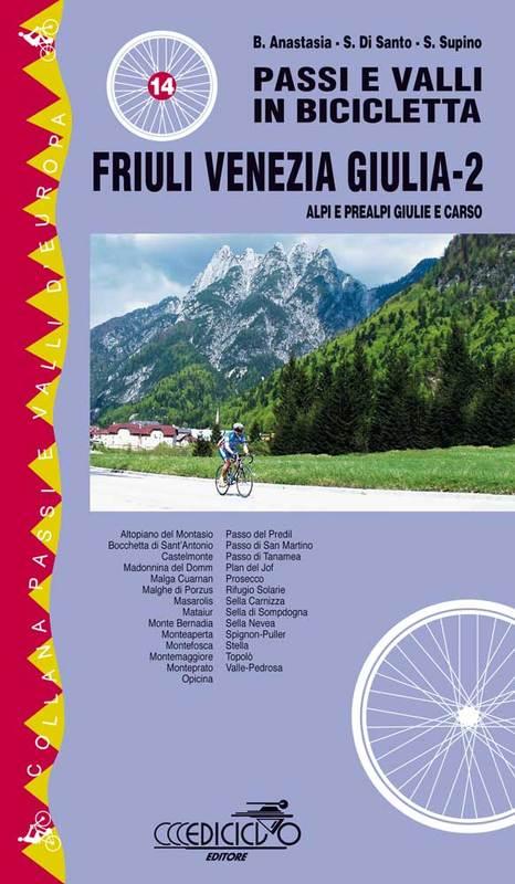 Passi e valli in bicicletta Friuli Venezia Giulia 2