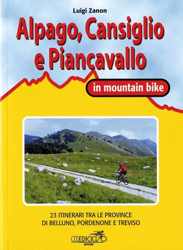 Alpago, Cansiglio e Piancavallo in mountain bike