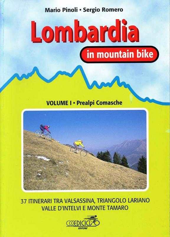 Lombardia in mountain bike vol. I Prealpi Comasche