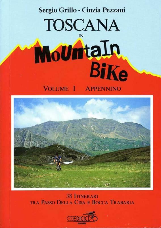 Toscana in mountain bike vol. I Appennino