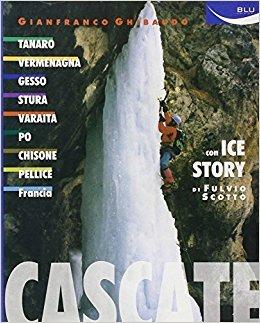 Cascate - Con ice story di Fulvio Scotto