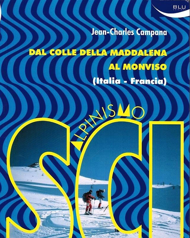 Dal Colle della Maddalena al Monviso - Scialpinismo tra Italia e Francia