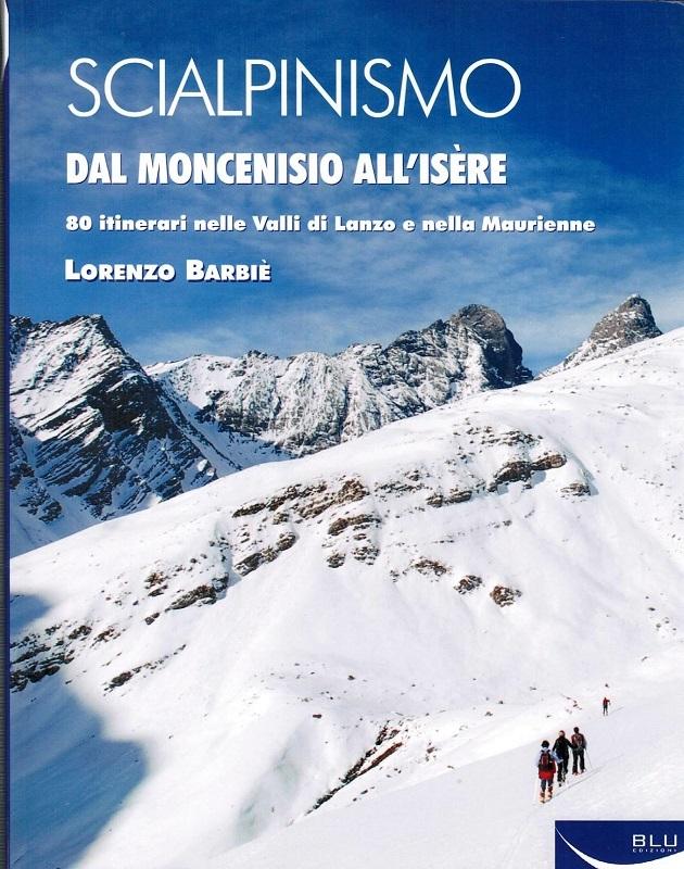 Scialpinismo dal Moncenisio all'Isère
