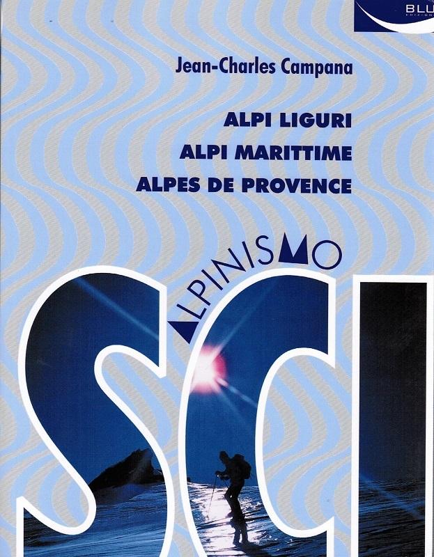 Alpi Liguri, Alpi Marittime, Alpes de Provence