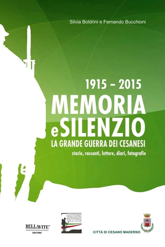 1915-2015 Memoria e silenzio la Grande Guerra dei cesanesi