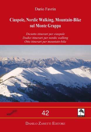 Ciaspole, Nordic Walking, Mountain-Bike sul Monte Grappa
