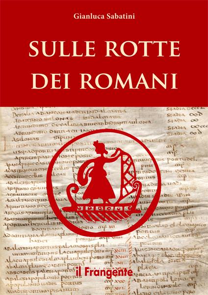 Sulle rotte dei romani