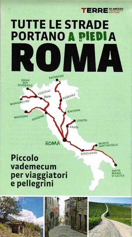 Tutte le strade portano (a piedi) a Roma