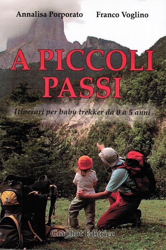 A piccoli passi - Vol.1 Piemonte