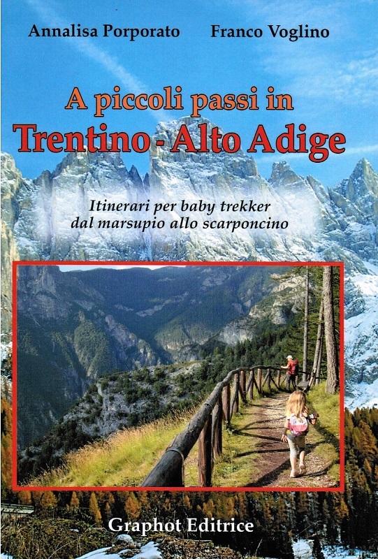A piccoli passi in Trentino - Alto Adige