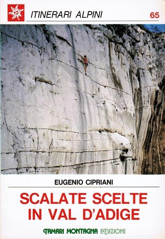 Scalate scelte in Val d'Adige