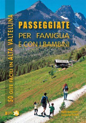 Passeggiate per famiglia e con i bambini in Alta Valtellina