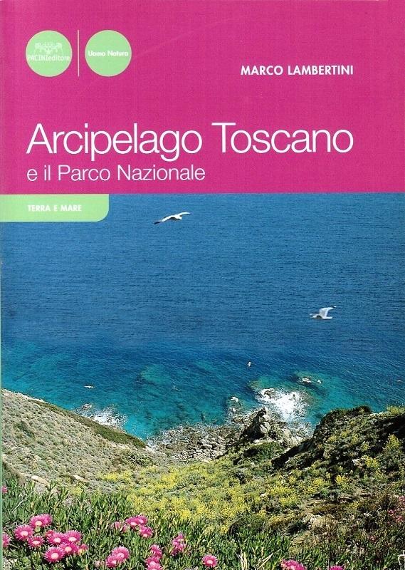 Arcipelago Toscano e il Parco Nazionale