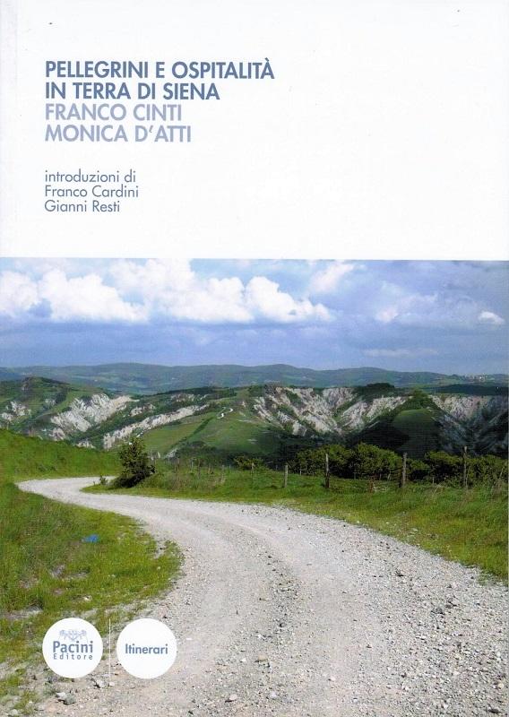 Pellegrini e ospitalità in terra di Siena