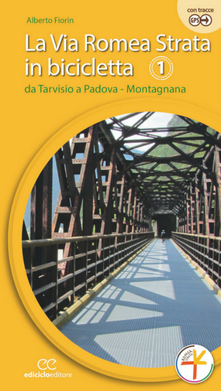 La via Romea Strata in bicicletta 1