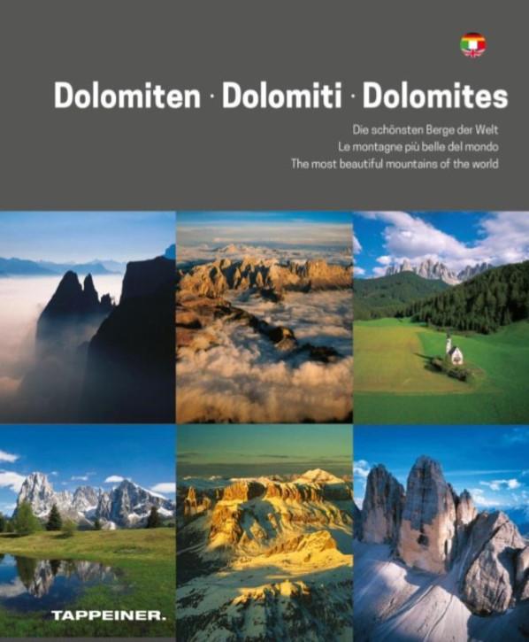 Dolomiten - Dolomiti - Dolomites: Le montagne più belle del mondo
