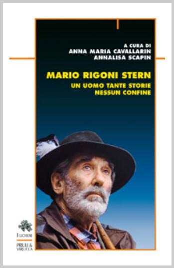 Mario Rigoni Stern: un uomo tante storie nessun confine