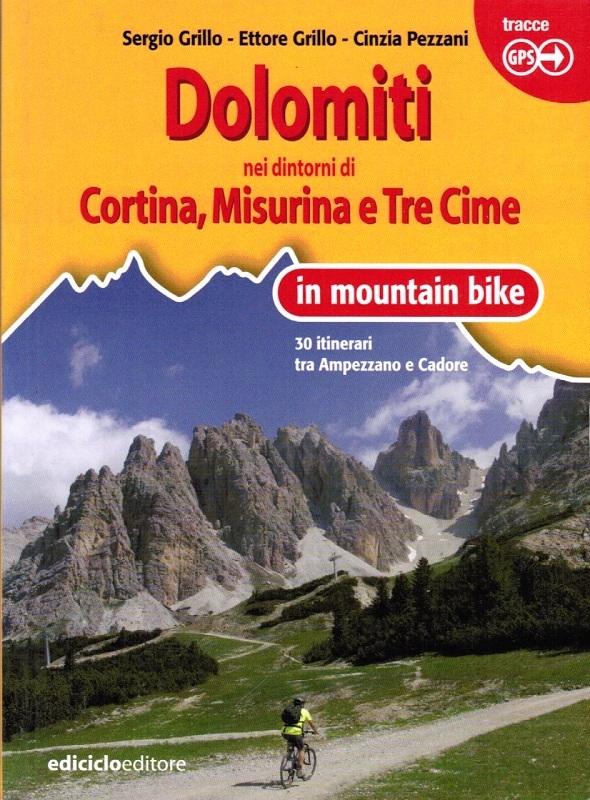 Dolomiti nei dintorni di Cortina, Misurina e Tre Cime in mountain bike