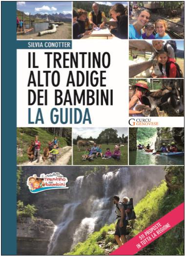 Il Trentino Alto Adige dei bambini - La guida