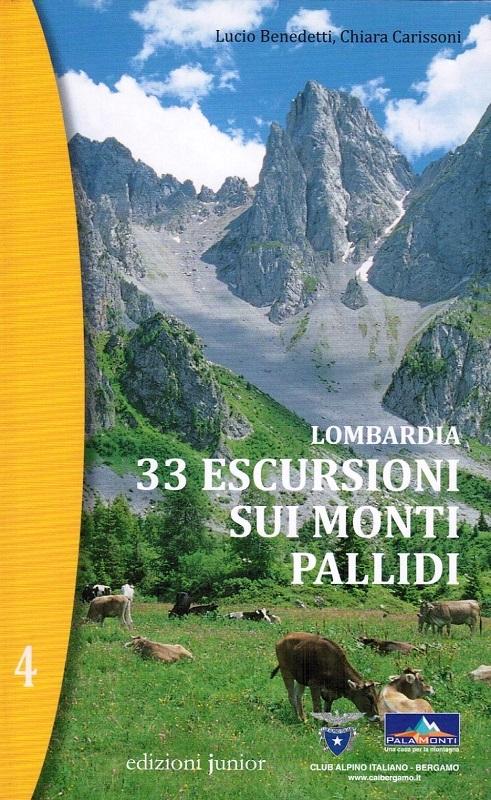 Lombardia - 33 escursioni sui Monti Pallidi