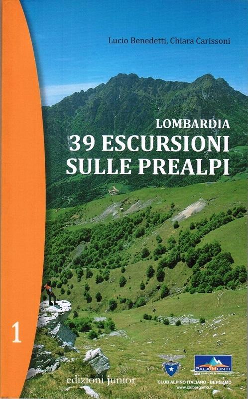 Lombardia - 39 escursioni sulle Prealpi