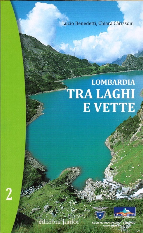 Lombardia - Tra laghi e vette