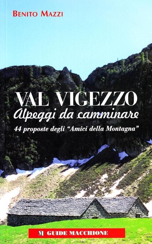 Val Vigezzo - Alpeggi da camminare