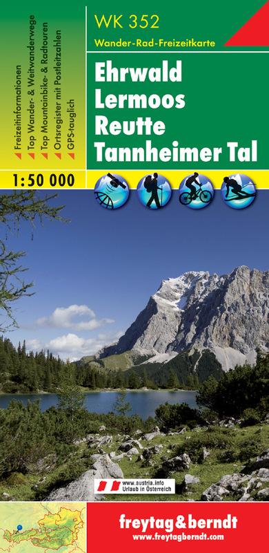 Ehrwald – Lermoos – Reutte – Tannheimer Tal - Zugspitze