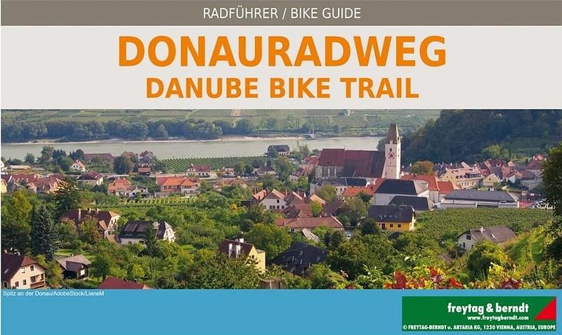 Donauradweg, Passau – Wien – Bratislava