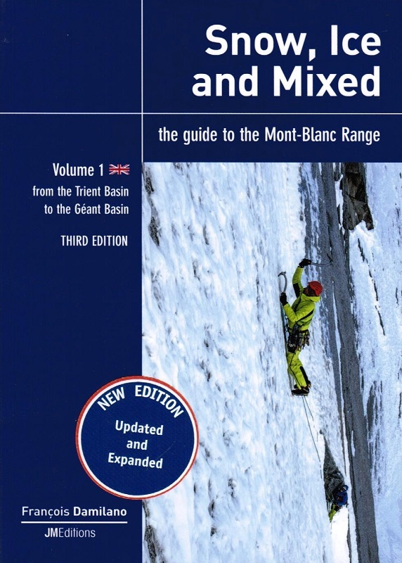 Snow, ice and mixed Volume 1 From Tirent Orny Basin to Geant Basin