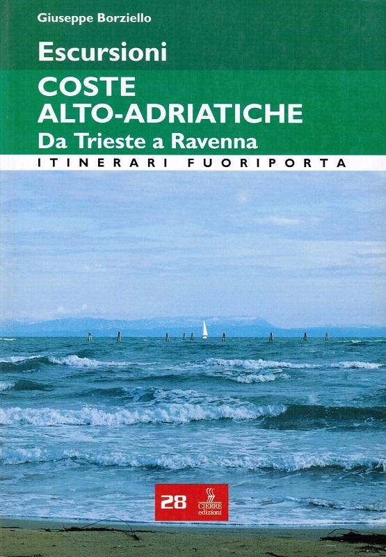 Escursioni coste alto-adriatiche - Da Trieste a Ravenna