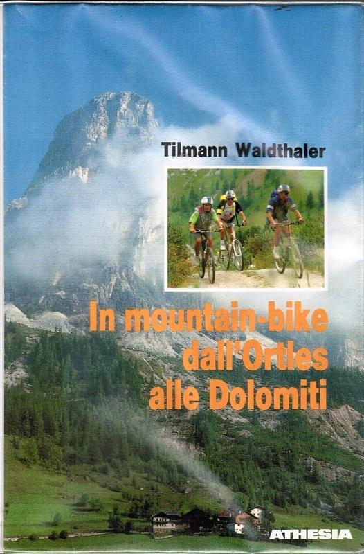 In mountain-bike dall'Ortles alle Dolomiti