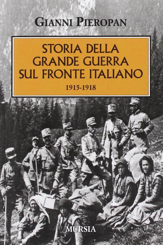 Storia della grande guerra sul fronte italiano