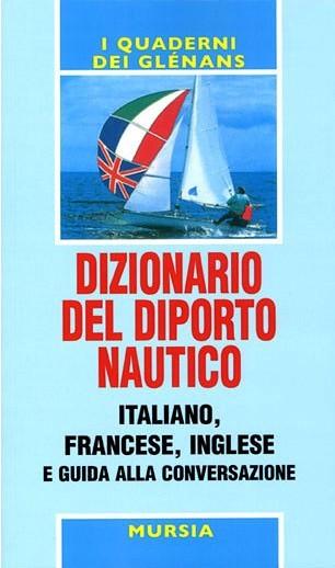 Dizionario del diporto nautico e guida alla conversazione
