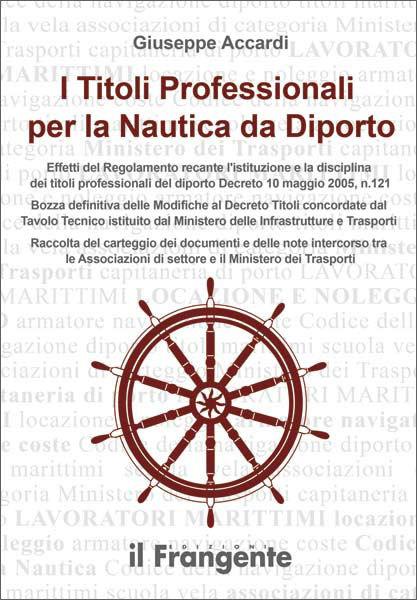 I Titoli Professionali per la Nautica da Diporto
