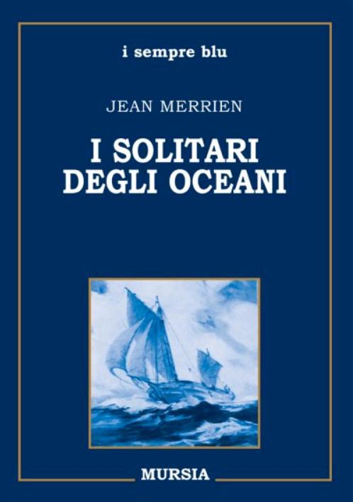 I solitari degli oceani
