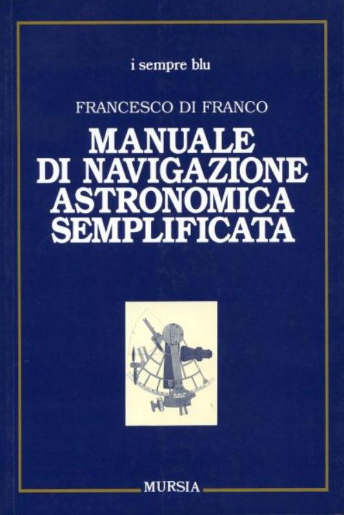 Manuale di navigazione astronomica semplificata