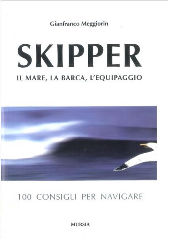 Skipper - Il mare, la barca, l'equipaggio