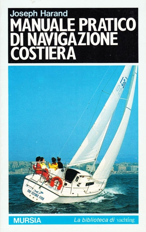 Manuale pratico di navigazione costiera