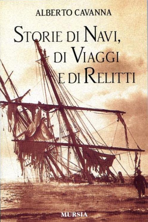 Storie di navi di viaggi e di relitti