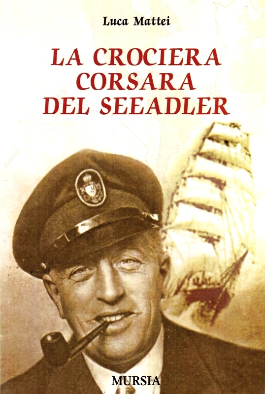 La crociera corsara del Seeadler