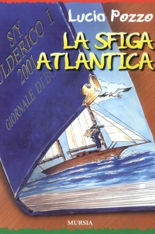 La sfiga atlantica