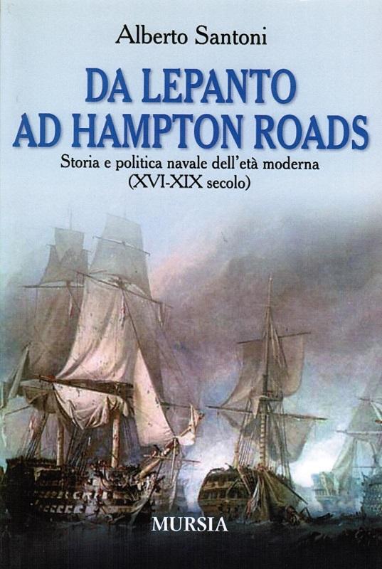 Da Lepanto ad Hampton Roads