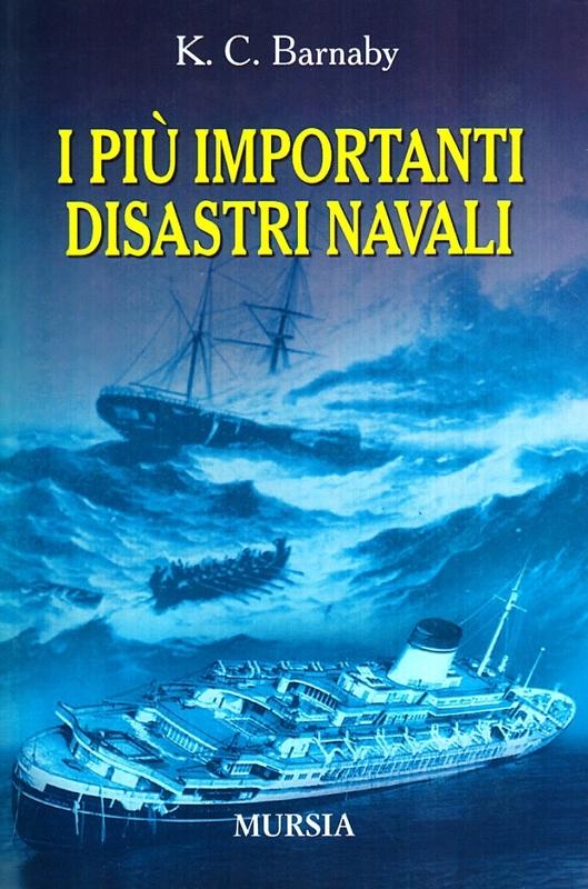 I più importanti disastri navali