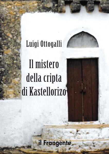 Il mistero della cripta di Kastellorizo